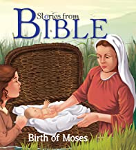 Bible Stories: Birth of Moses (Bible stories for children)