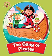 Pirates Stories: The Gang of Pirates (The Adventures of Pirates Stories)