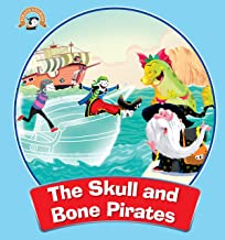 Pirates Stories: The Skull and Bone Pirates (The Adventures of Pirates Stories)