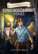 King Solomon's Mines : Illustrated abridged Classics (Om Illustrated Classics)