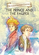 Prince and the Pauper : Illustrated abridged Classics (Om Illustrated Classics)