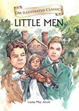 LITTLE MEN : ILLUSTRATED ABRIDGED CLASSICS (OM ILLUSTRATED CLASSICS)