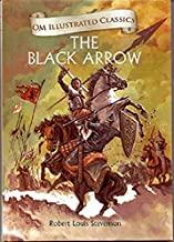 The Black Arrow : Illustrated abridged Classics (Om Illustrated Classics)