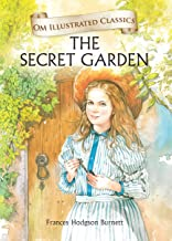 The Secret Garden : Illustrated abridged Classics(Om Illustrated Classics)