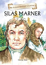 Silas Marner :Illustrated abridged Classics (Om Illustrated Classics)