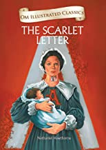 The Scarlet Letter : Illustrated abridged Classics (Om Illustrated Classics)