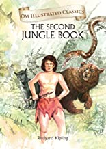 The Second Jungle Book :Illustrated abridged Classics (Om Illustrated Classics)