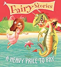Fairy Stories: A Heavy Price To Pay