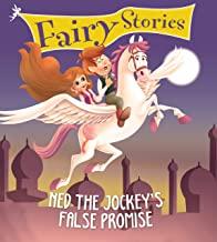 Fairy Stories: Ned the Jockeys False Promise