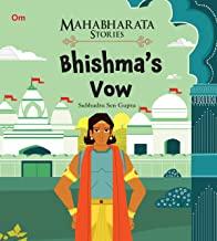 Mahabharata Stories: Bhishma's Vow (Mahabharata Stories for children)