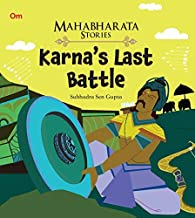 MAHABHARATA STORIES: KARNA'S LAST BATTLE (MAHABHARATA STORIES FOR CHILDREN)