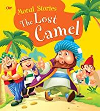 Moral Stories: The Lost Camel (Moral Stories for kids)