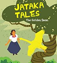 Jataka Tales: The Golden Swan