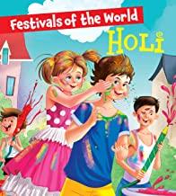 Holi: Festivals of the World