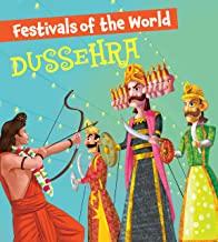Dussehra: Festivals of the World