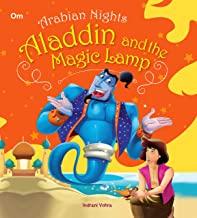 Arabian Nights: Aladin And the Magic Lamp (Illustrated Arabian Nights)