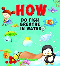 Encyclopedia: How Do Fish Breathe In Water?( Questions & Answers)
