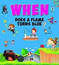 Encyclopedia: When Does A Flame Turn Blue?( Questions & Answers)