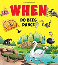 Encyclopedia: When Do Bees Dance? ( Questions & Answers)