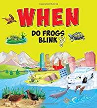 Encyclopedia: When Do Frogs Blink?( Questions & Answers)