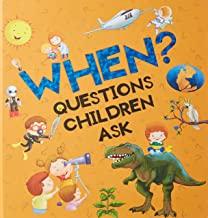 Encyclopedia: When? Questions Children Ask