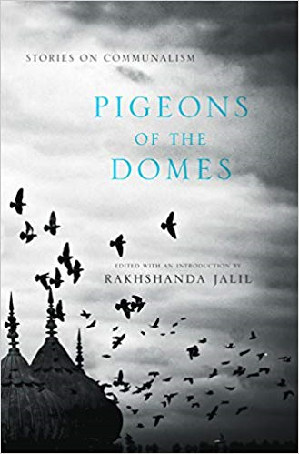PIGEONS OF THE DOMES: STORIES ON COMMUNALISM