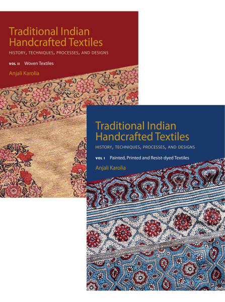Traditional Indian Handcrafted Textilesl History, Techniques, Processes, and Designs (Vol. I & II)