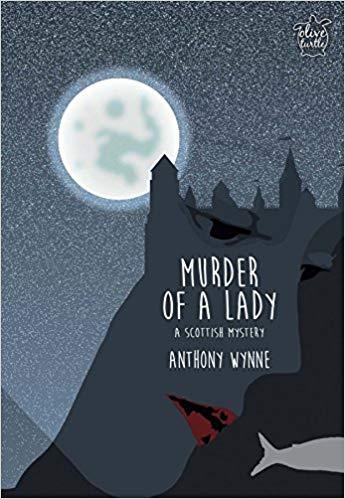 Murder of a Lady: A Scottish Mystery