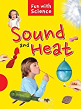 Science experiments: Sound and Heat- Fun with Science