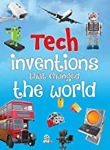 Inventions: Tech Inventions that Changed the World