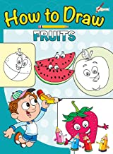 How to Draw Fruits : Step by step Drawing Book