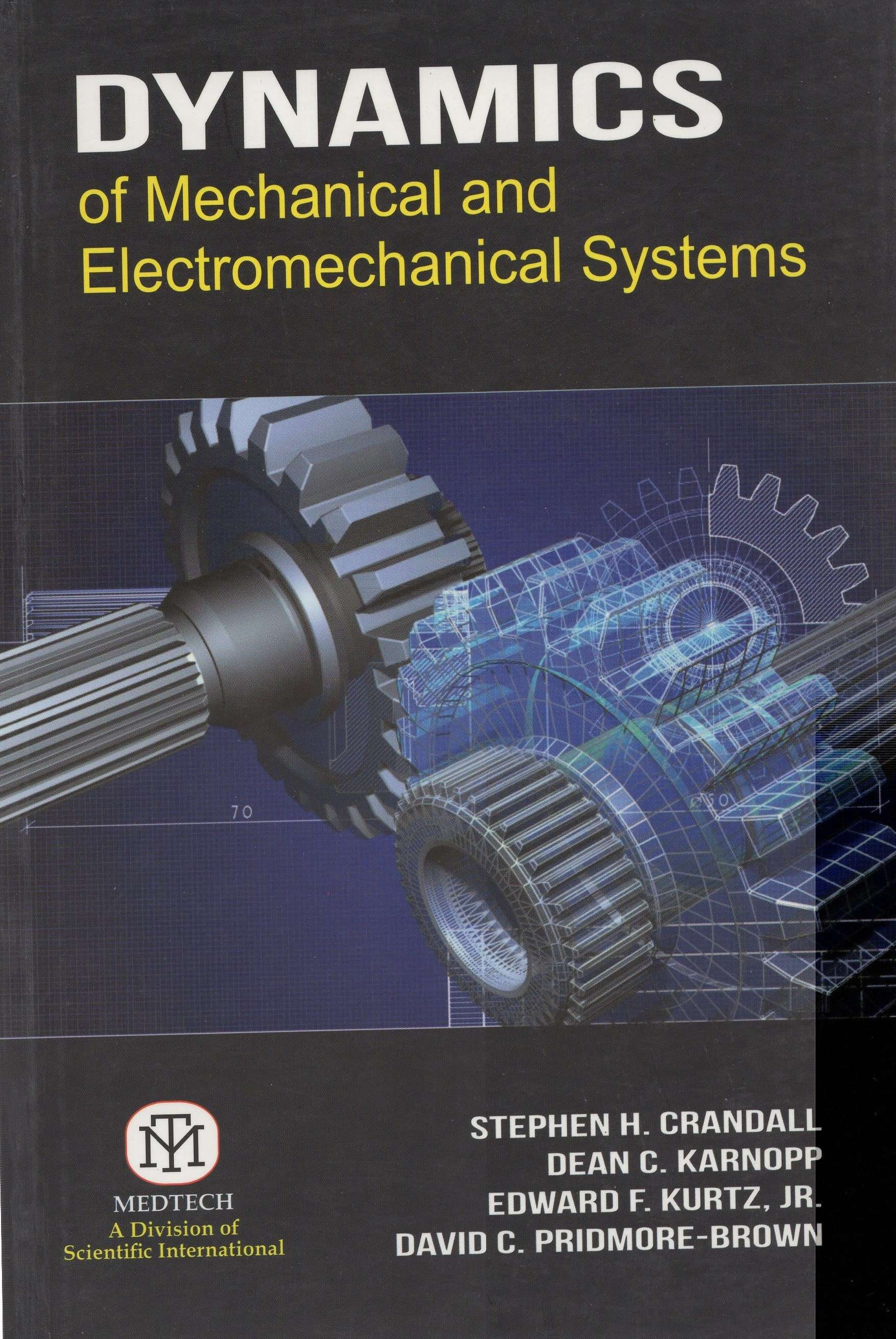 Dynamics of Mechanical and Electromechanical Systems