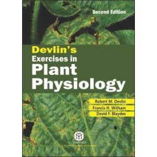 DEVLIN'S EXERCISES IN PLANT PHYSIOLOGY