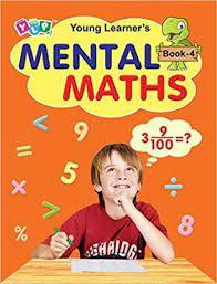 MENTAL MATHS BOOK - 4