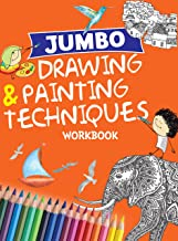 Drawing & Painting : Jumbo Drawing & Painting Techniques Workbook