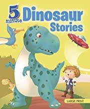 Large Print: 5 Minute Dinosaur Stories