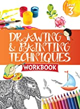 Drawing & Painting Techniques Workbook Grade 3