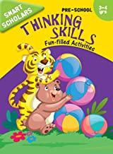 Pre-School : Smart Scholars- Pre-School Thinking Skills Fun-filled Activities