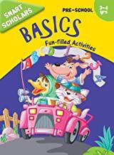 Pre-School : Smart Scholars- Pre-School Basics Fun-filled Activities