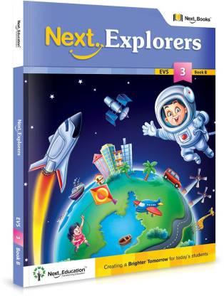 NEXT EXPLORERS - LEVEL 3 - BOOK B - EVS TEXTBOOK FOR CLASS 3 BOOK B