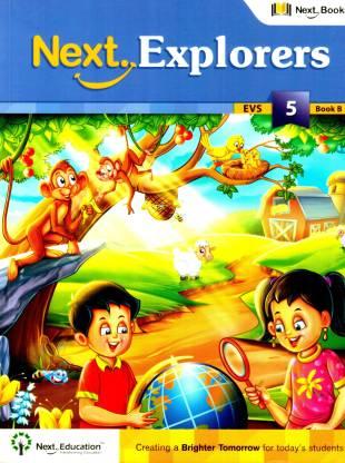 NEXT EXPLORERS - LEVEL 5 - BOOK B - EVS TEXTBOOK FOR CLASS 5 BOOK B
