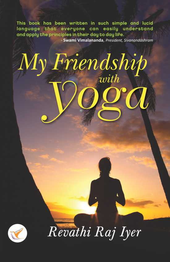 My Friendship with Yoga