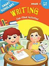 Grade 2 : Smart Scholars Grade 2 Writing Fun-filled Activities