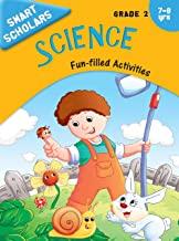 Grade 2 : Smart Scholars Grade 2 Science Fun-filled Activities