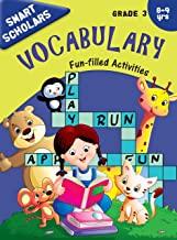 Grade 3 : Smart Scholars Grade 3 Vocabulary Fun-filled Activities