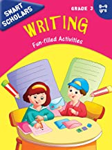 Grade 3 : Smart Scholars Grade 3 Writing Fun-filled Activities