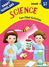 Grade 3 : Smart Scholars Grade 3 Science Fun-filled Activities