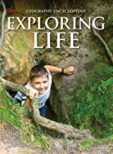 Encyclopedia: Exploring Life (Geography Encyclopedia)
