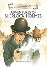 Adventures of Sherlock Homes : Illustrated abridged Classics (Om Illustrated Classics)