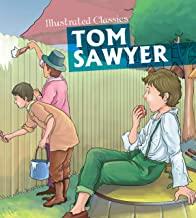 Children Illustrated Classics: Tom Sawyer (Om Illustrated Classics)